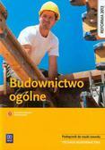 Popek Mirosława, Wapińska Bożenna - Budownictwo ogólne Podręcznik do nauki zawodu technik budownictwa. Szkoła ponadgimnazjalna