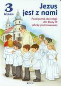 Snopek Jerzy, Kurpiński Dariusz - Jezus jest z nami 3 Podręcznik. Szkoła podstawowa