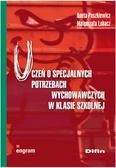 Paszkiewicz Aneta, Łobacz Małgorzata - Uczeń o specjalnych potrzebach wychowawczych w klasie szkolnej