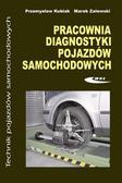 Kubiak Przemysław, Zalewski Marek - Pracownia diagnostyki pojazdów samochodowych