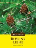 Witkowska-Żuk Leokadia - Rośliny leśne