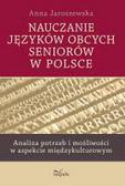 Grodzicka - Jaroszewska Anna - Nauczanie języków obcych seniorów w Polsce