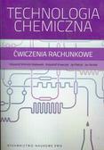 Schmidt-Szałowski Krzysztof, Krawczyk Krzysztof, Petryk Jan - Technologia chemiczna Ćwiczenia rachunkowe