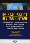Rup Wojciech - Gospodarka finansowa państwowych i samorządowych jednostek budżetowych oraz samorządowych zakładów budżetowych