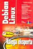 Camou M., Goerzen J., Van Couwenberghe A. - Debian Linux. Księga eksperta (+ 3 cd)