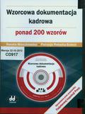 Mroczkowska Renata , Potocka-Szmoń Patrycja - Wzorcowa dokumentacja kadrowa- ponad 200 wzorów