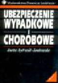 Jędrasik-Jankowska I. - Ubezpieczenie wypadkowe i chorobowe