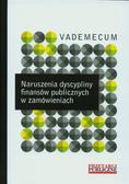red.Rusek Agata - Naruszenia dyscypliny finansów publicznych w zamówieniach. Vademecum