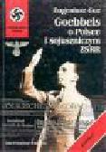 Guz E. - Goebbels o Polsce i sojuszniczym ZSSR