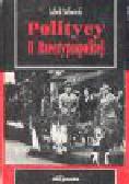 Malinowsk L.i - Politycy II Rzeczypospolitej 1918-1939. Tom I i II