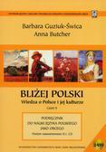 Butcher Anna, Guziuk-Świca Barbara - Bliżej Polski. Wiedza o Polsce i jej kulturze. Cz.II