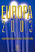 Góralski W. M. (red.) - Europa 2003. Organizacje, instytucje, personalia, adresy, kontakty