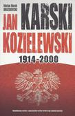 Drozdowski Marian Marek - Jan Karski Kozielewski 1914-2000