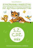 Klimkiewicz Danuta - Rymowanki i wierszyki do języka gimnastyki S, Z, C, DZ, mix
