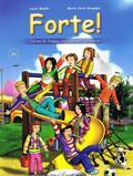 Maddii Lucia, Borgogoni Maria Carla - Forte! 1 Podręcznik z ćwiczeniami + CD. Poziom A1