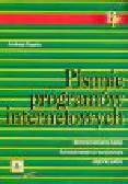 Sopala A. - Pisanie programów internetowych. Środowisko Unix, środowisko Windows, język Java