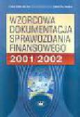 Dreliszak E., Kania D. - Wzorcowa dokumentacja sprawozdania finansowego 2001/2002