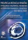 Pietrzak E., Sławiński A. (red.) - Projekcja rozwoju rynków: kapitałowego, walutowego, pochodnych instrumentów finansowych i pieniężnego do roku 2005
