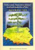 Świderska A. (red.) - Źródła i zasady finansowania inwestycji w ochronie środowiska w Polsce. Informator