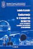 Szymajda I. - Konkurencja w transporcie lotniczym prawo europejskie i problemy dostosowania prawa polskiego
