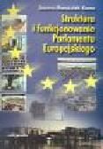 Marszałek-Kawa J. - Struktura i funkcjonowanie Parlamentu Europejskiego