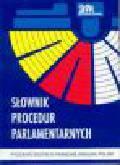 Chmielewska-Gorczyca E. - Słownik procedur parlamentarnych