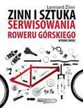Zinn Lennard - Zinn i sztuka serwisowania roweru górskiego (dodruk 2016)