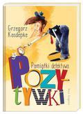 Kasdepke Grzegorz - Pamiątki detektywa Pozytywki