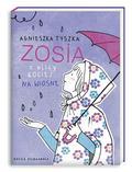 Tyszka Agnieszka - Zosia z ulicy Kociej Na wiosnę