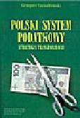 Szczodrowski G. - Polski system podatkowy. Strategia transformacji