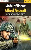 Piotr 'Zodiac' Szczerbowski - Medal of Honor: Allied Assault - poradnik do gry