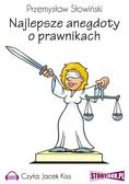 Przemysław Słowiński - Najlepsze anegdoty o prawnikach