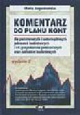 Augustowska M. - Komentarz do planu kont dla państwowych i samorządowych jednostek budżetowych i ich gospodarstw pomocniczych oraz zakładów budżetowych