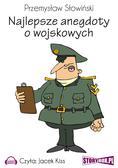 Przemysław Słowiński - Najlepsze anegdoty o wojskowych