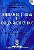 Ciulkin L., Jakubecki A., Kowal N. - Krajowy Rejestr Sąd i postępowanie rejestrowe. Praktyczny komentarz (+ cd)