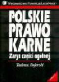 Bojarski T. - Polskie prawo karne. Zarys części ogólnej