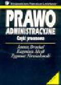 Drachal J., Mzyk E., Niewiadomski Z. (red.) - Prawo administracyjne. Część procesowa