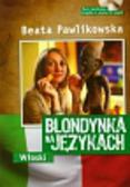 Pawlikowska Beata - Blondynka na językach włoski