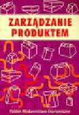 Sojkin B. (red.) - Zarządzanie produktem