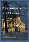 Kruszyński P. (red.) - Postępowanie karne w XXI wieku. Materiały z ogólnopolskiej konferencji naukowej, Popowo 26-28 października 2001 r.