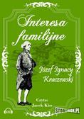 Józef Ignacy Kraszewski - Interesa familijne