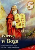 Wierzę w Boga 5 Podręcznik. Szkoła podstawowa