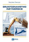 Pisarczyk Stanisław - Gruntoznawstwo inżynierskie
