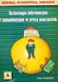 Śmigielska A. - Technologie informacyjne i komunikacyjne w pracy nauczyciela