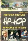 Buda A. - Historia kultury hip-hop w Polsce 1977-2002
