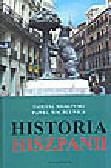 Miłkowski T., Machcewicz P. - Historia Hiszpanii