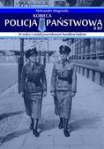 Aleksander Głogowski - Kobieca Policja Państwowa II RP w walce z międzynarodowym handlem ludźmi