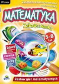 Zabawa i Nauka: Matematyka 5-8 lat. Zestaw gier matematycznych
