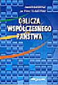 Bankowicz M., Tkaczyński J.W. - Oblicza współczesnego państwa