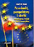 Fiszer J.M. - Przesłanki, perspektywy i skutki członkostwa Polski w Unii Europejskiej